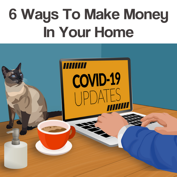 6 ways to make money in your home
