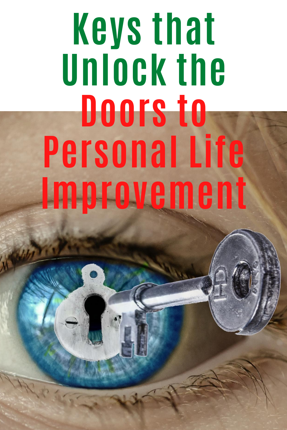 Keys that unlock the doors to personal life improvement