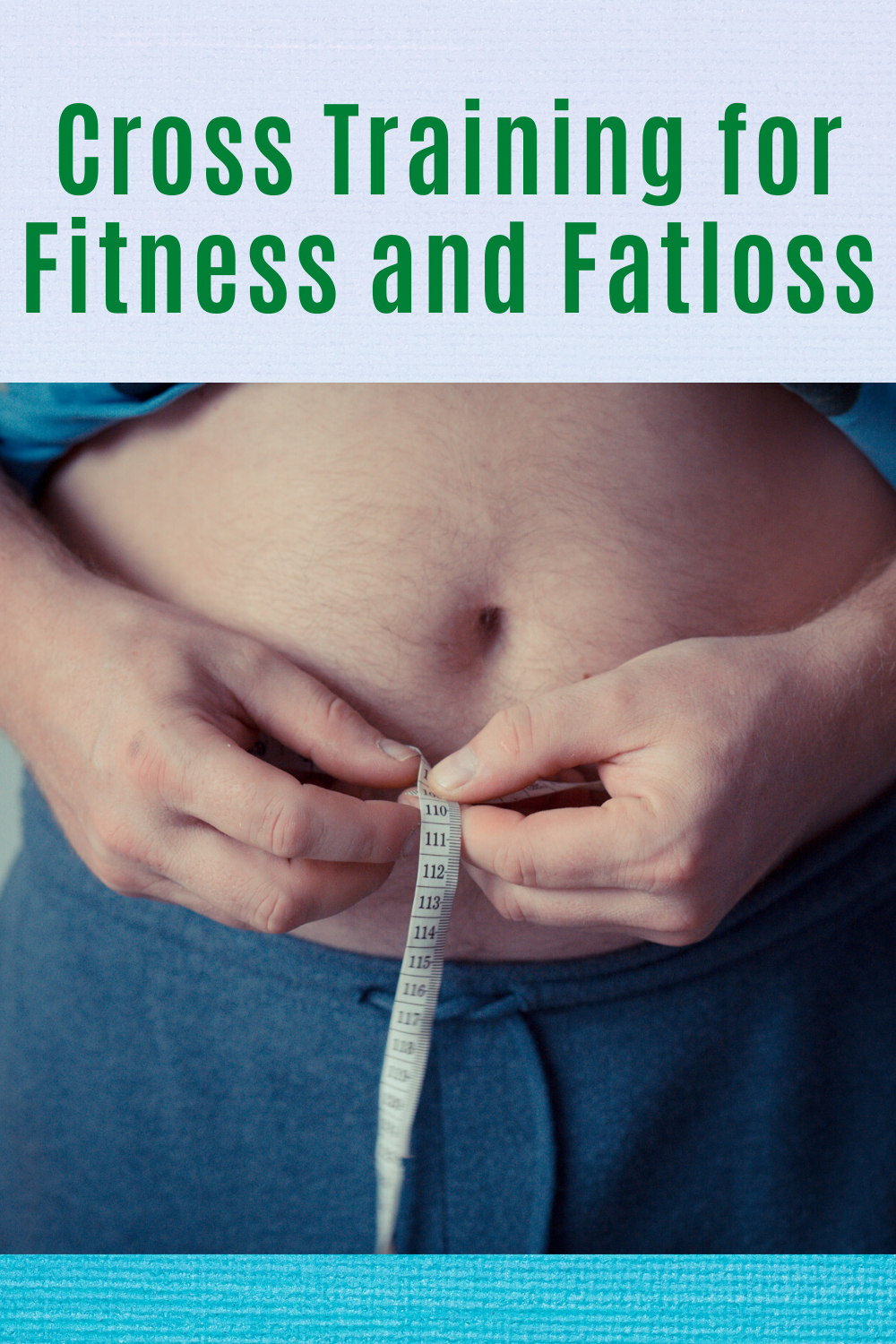Cross Training for Fitness and Fatloss