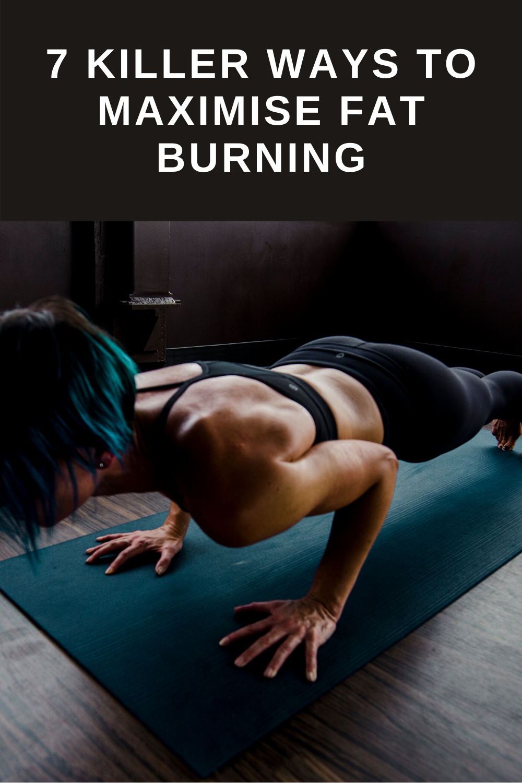Maximise Fat Burning
