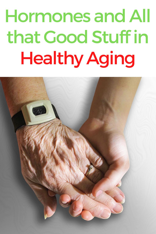Hormones and Healthy Aging